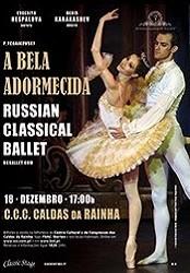 Dezembro - A BELA ADORMECIDA - RUSSIAN CLASSICAL BALLET cartaz Caldas da Rainha CCC Gocaldas