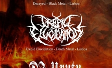 Fevereiro – Decayed, Trepid Elucidation e Dj Urutu